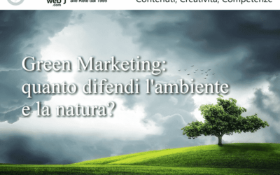 Green Marketing: quanto difendi l'ambiente e la natura?